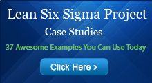 Lean and Six Sigma Project Examples