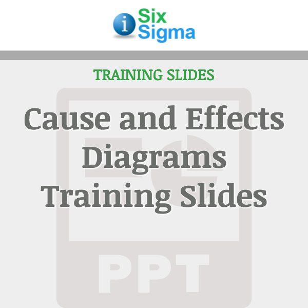 Cause and Effects Diagrams Training Slides