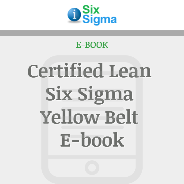Certified Lean Six Sigma Yellow Belt E-book