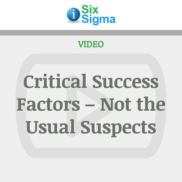 Critical Success Factors – Not the Usual Suspects