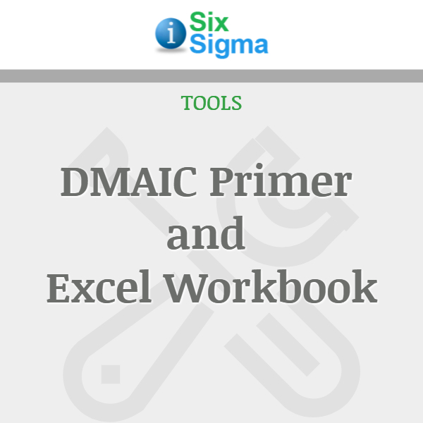 DMAIC Primer and Excel Workbook