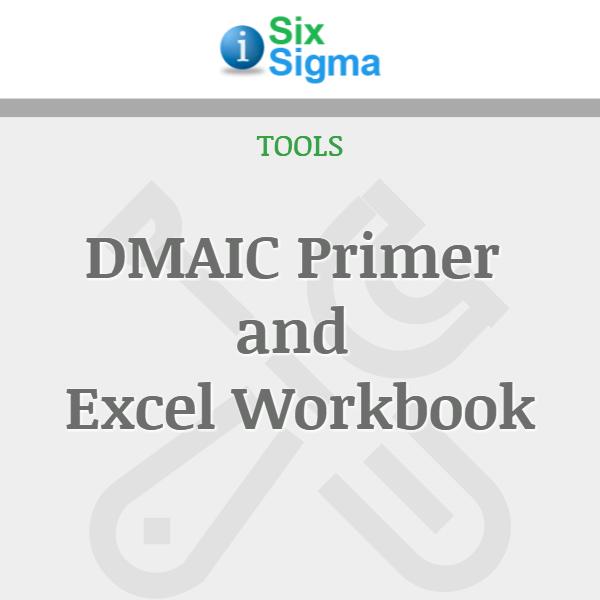 DMAIC Primer and Excel Workbook