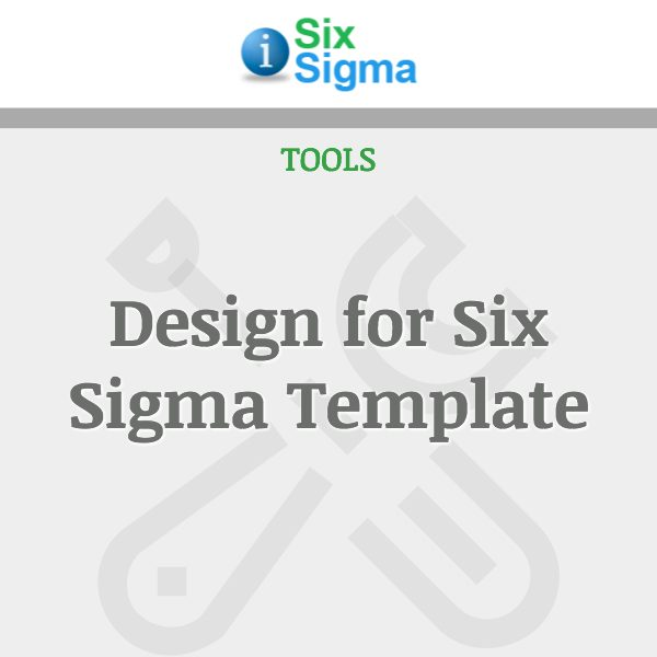 Design for Six Sigma Template