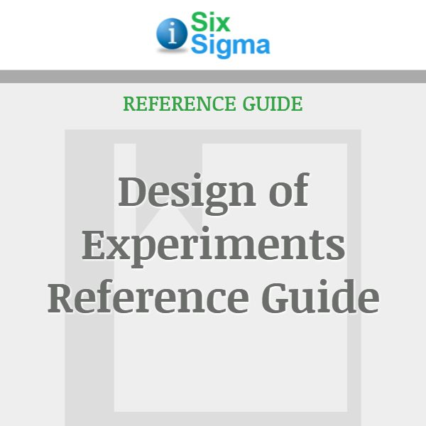 Design of Experiments Reference Guide