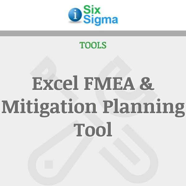 Excel FMEA & Mitigation Planning Tool