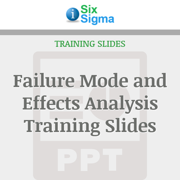 Failure Mode and Effects Analysis Training Slides
