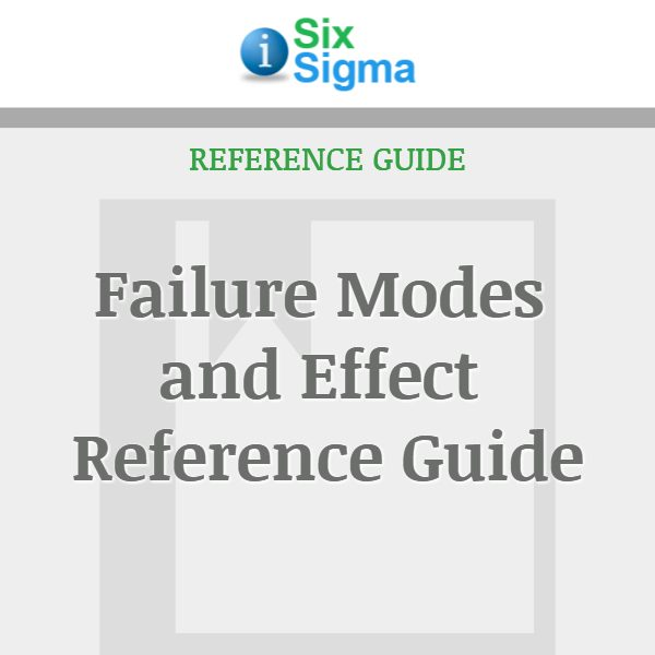 Failure Modes and Effect Reference Guide