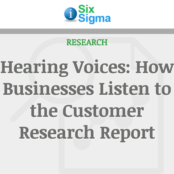 Hearing Voices: How Businesses Listen to the Customer Research Report