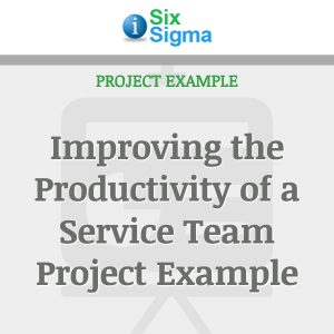 Improving the Productivity of a Service Team