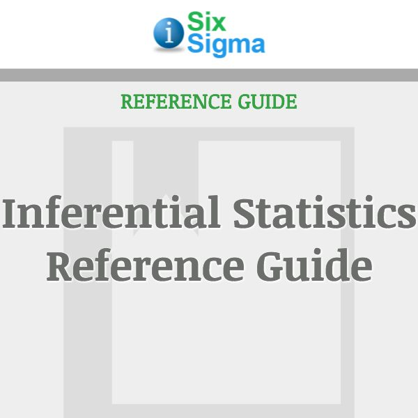 Inferential Statistics Reference Guide