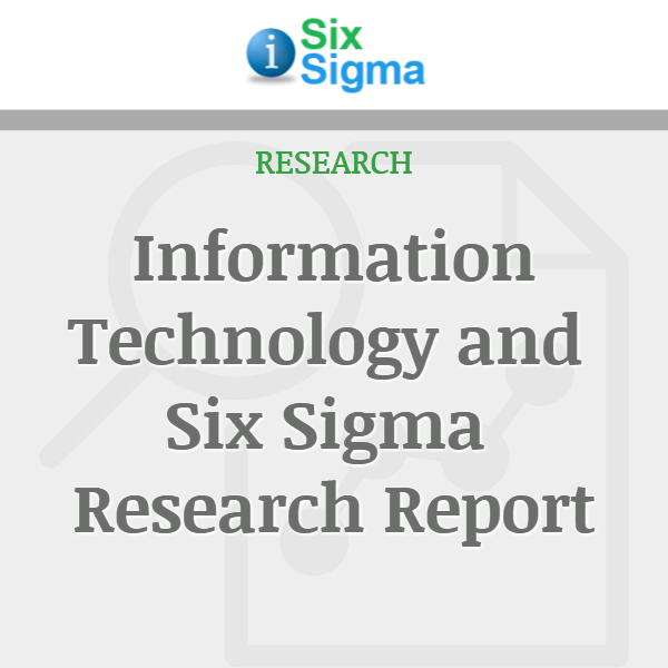 Information Technology and Six Sigma Research Report