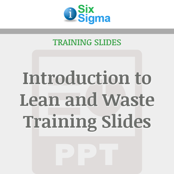 Introduction to Lean and Waste Training Slides