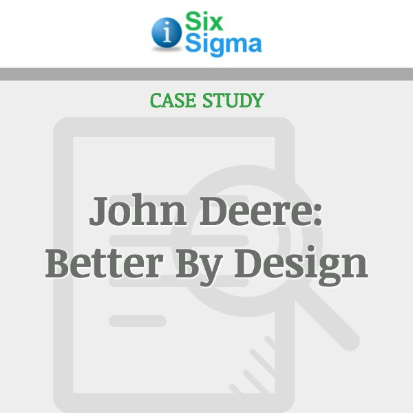 John Deere: Better By Design