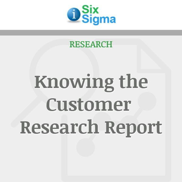 Knowing the Customer Research Report