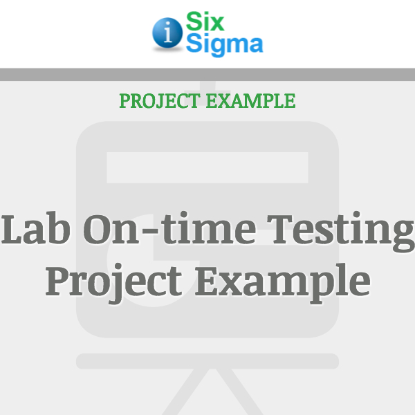 Lab On-time Testing Project Example