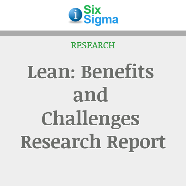 Lean: Benefits and Challenges Research Report