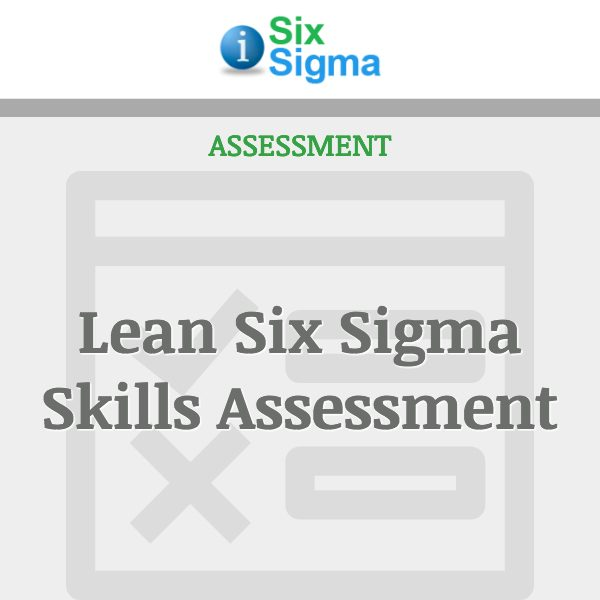 Lean Six Sigma Skills Assessment