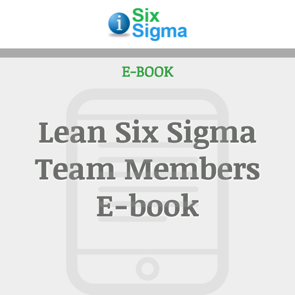 Lean Six Sigma Team Members E-book