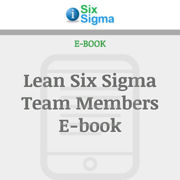 Lean Six Sigma Team Members E-book