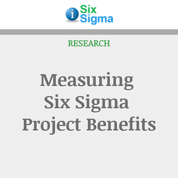 Measuring Six Sigma Project Benefits