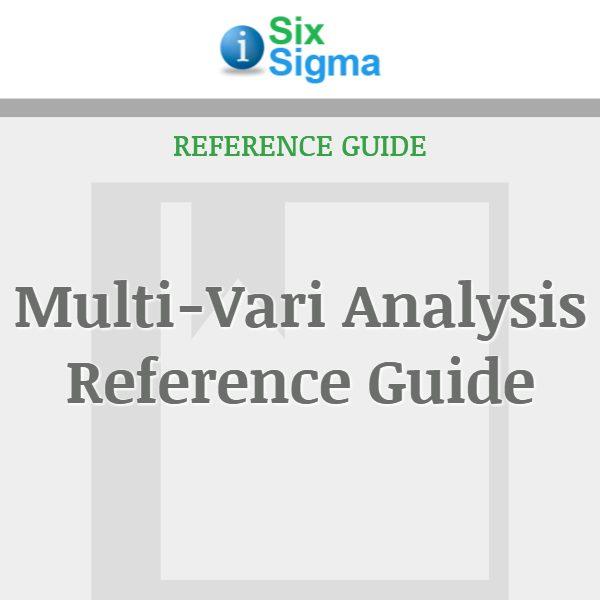 Multi-Vari Analysis Reference Guide