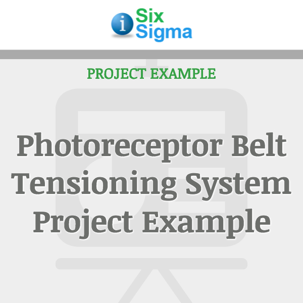 Photoreceptor Belt Tensioning System Project Example
