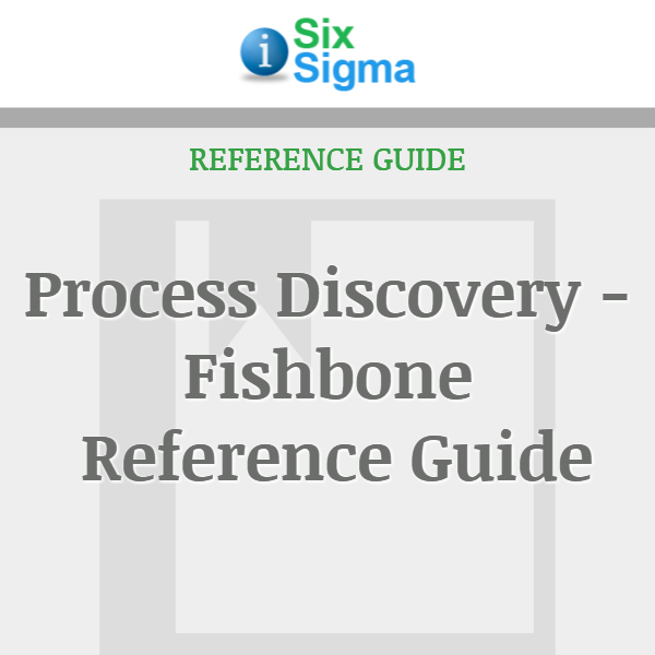 Process Discovery - Fishbone Reference Guide