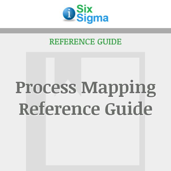 Process Mapping Reference Guide