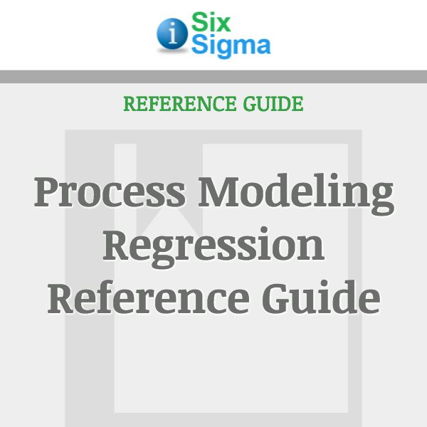 Process Modeling Regression Reference Guide