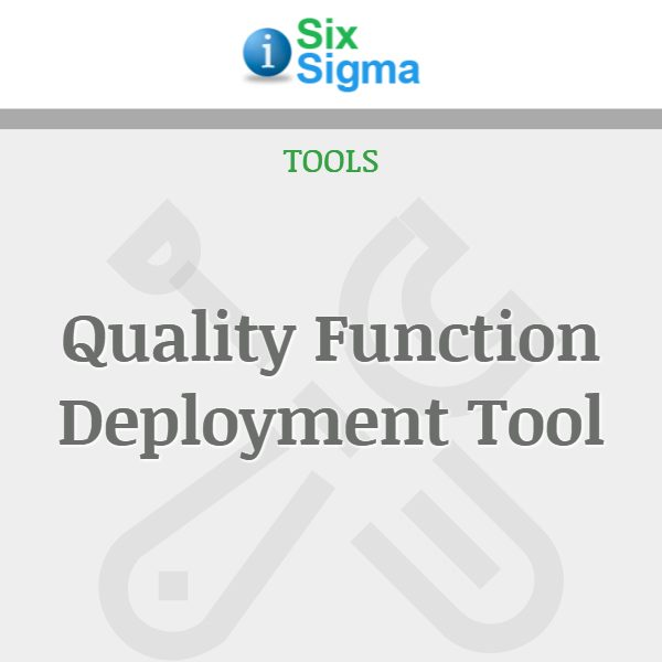 Quality Function Deployment Tool
