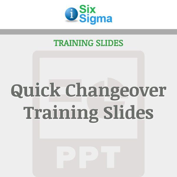 Quick Changeover Training Slides