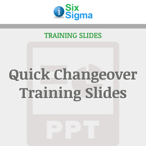 Quick Changeover Training Slides
