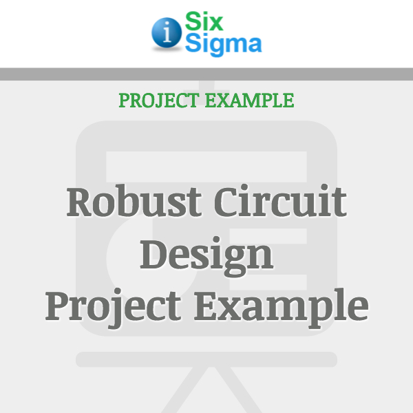 Robust Circuit Design Project Example