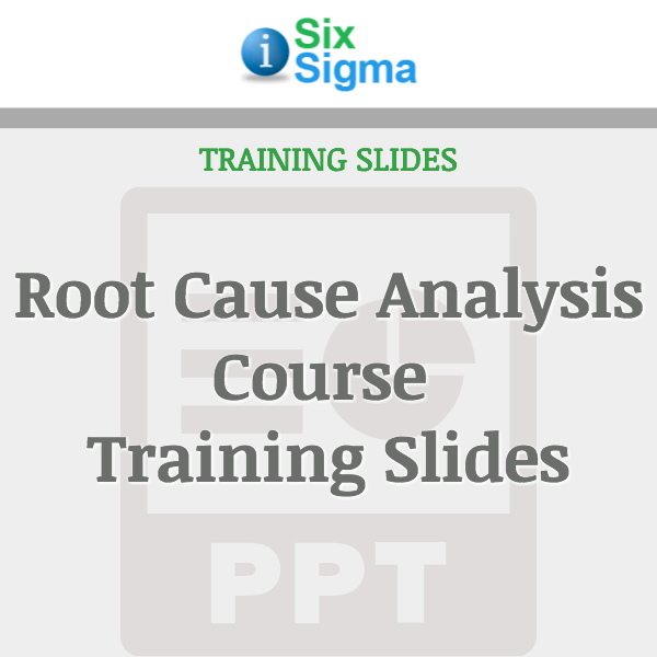 Root Cause Analysis Course Training Slides