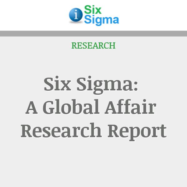 Six Sigma: A Global Affair Research Report