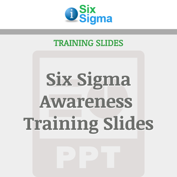 Six Sigma Awareness Training Slides
