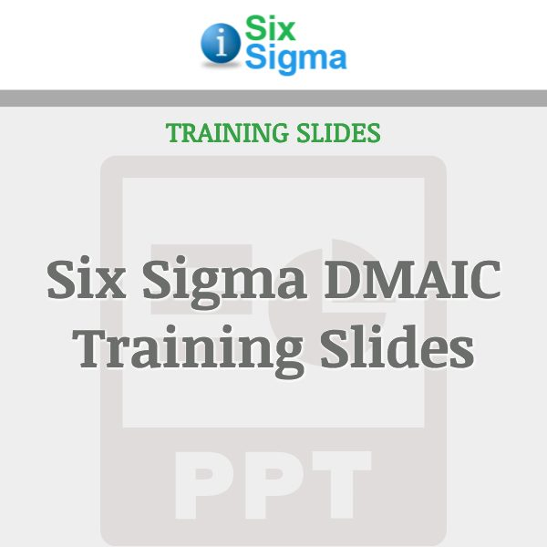 Six Sigma DMAIC Training Slides