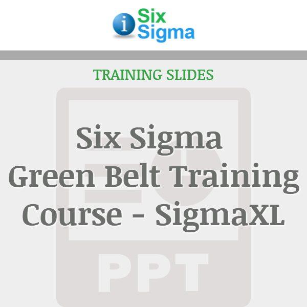 Six Sigma Green Belt Training Course - SigmaXL