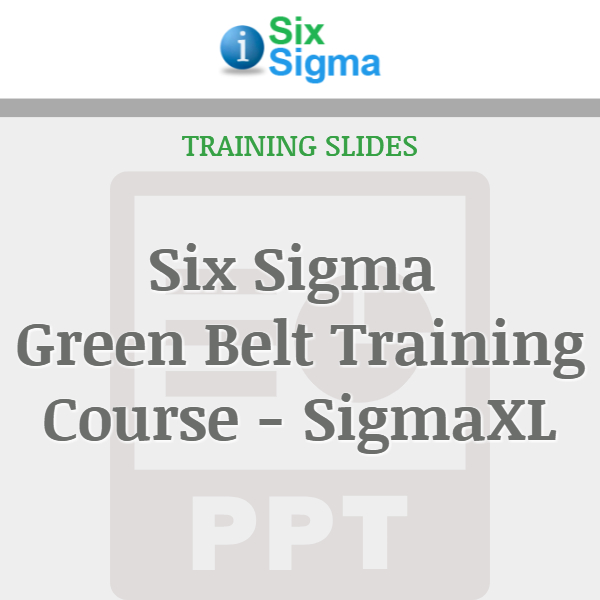 Six Sigma Green Belt Training Course - SigmaXL