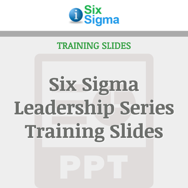 Six Sigma Leadership Series Training Slides