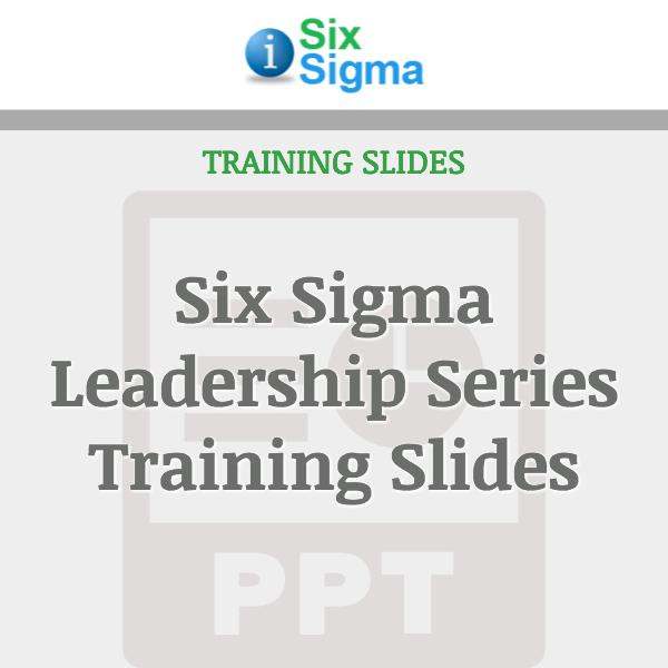 Six Sigma Leadership Series Training Slides