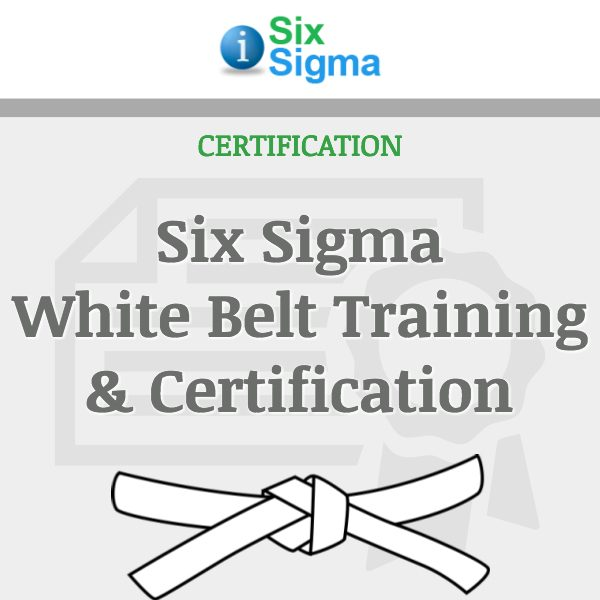 Six Sigma White Belt Training & Certification