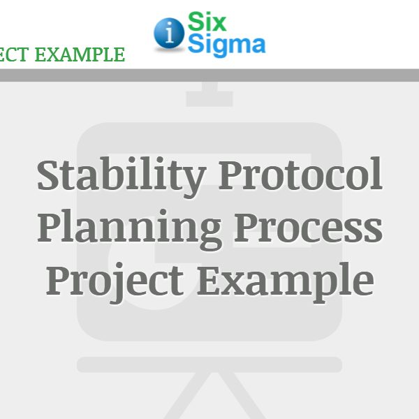 Stability Protocol Planning Process Project Example