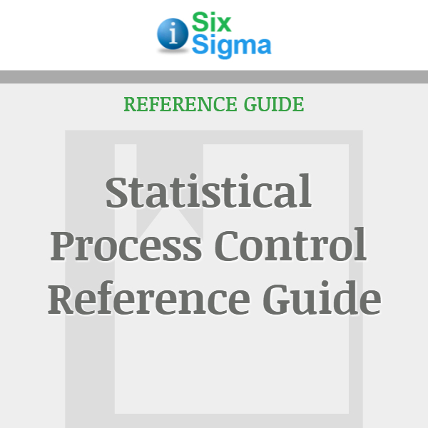 Statistical Process Control Reference Guide