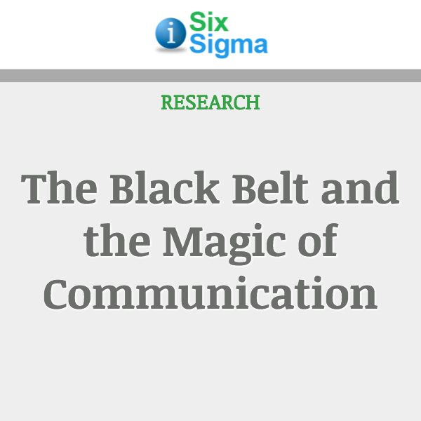 The Black Belt and the Magic of Communication