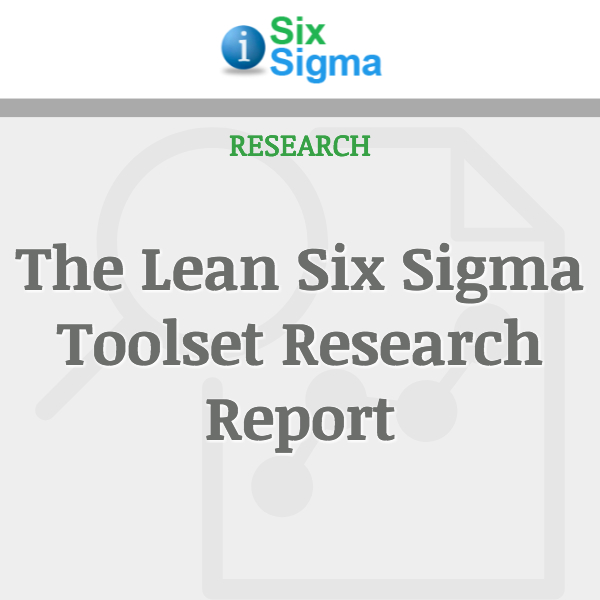 The Lean Six Sigma Toolset Research Report