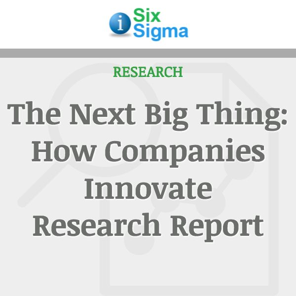 The Next Big Thing: How Companies Innovate Research Report