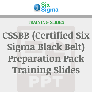 CSSBB (Certified Six Sigma Black Belt) Preparation Pack Training Slides