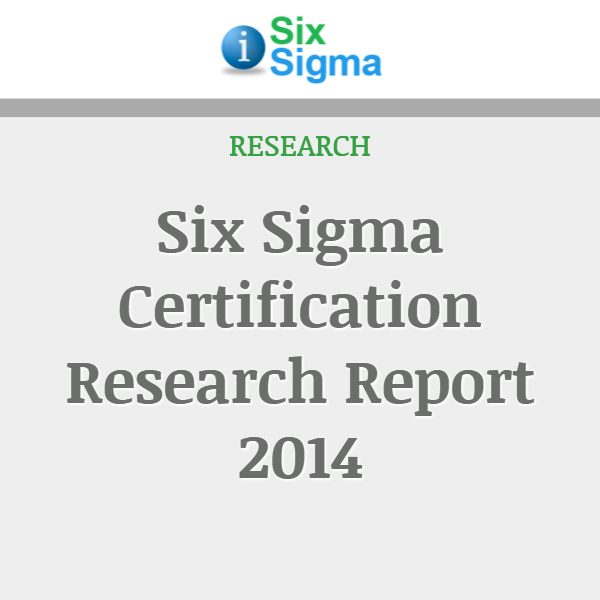 Six Sigma Certification Research Report 2014