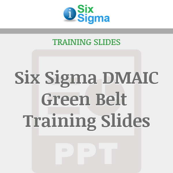 Six Sigma DMAIC Green Belt Training Slides